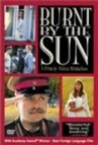 Burnt By the Sun [1994 film] by Nikita…