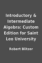 Introductory & Intermediate Algebra: Custom…
