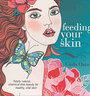 Feeding your skin - Carla Oates