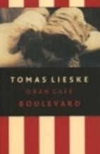 Gran Café Boulevard by Tomas Lieske