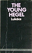 The Young Hegel: Studies in the Relations…