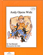 Andy Opens Wide (Holcomb, Nan, Turtle…