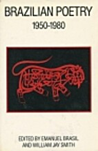Brazilian Poetry, 1950-1980 by Emanuel…