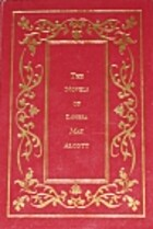 The novels of Louisa May Alcott by Louisa…