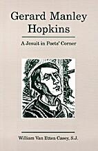 Gerard Manley Hopkins: a Jesuit in Poets'…