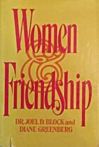 Women and Friendship by Joel D. Block