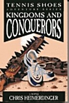 Kingdoms and Conquerors by Chris…