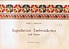 Jugoslavian embroideries. 2nd series