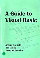 A Guide to Visual Basic by Arthur Tatnall