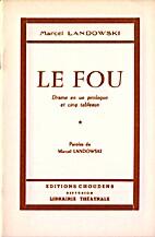 Le Fou by Marcel Landowski