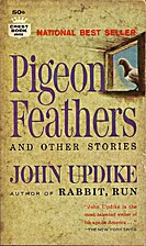 Pigeon Feathers and Other Stories by John…