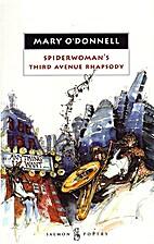 Spiderwoman's Third Avenue Rhapsody by Mary…