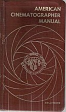 American Cinematographer Manual by Arthur C.…