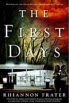 The First Days: As the World Dies by…