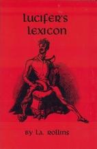 Lucifer's Lexicon by L. A. Rollins