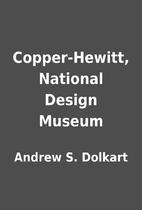 Copper-Hewitt, National Design Museum by…