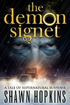 The Demon Signet by Shawn Hopkins