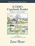 A Child's Copybook Reader, Volume 2, Zaner…