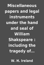 Miscellaneous papers and legal instruments…