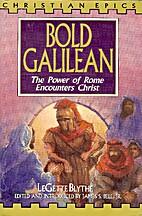 Bold Galilean by LeGette Blythe