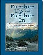 Further up & Further In by Diane Pendergraft