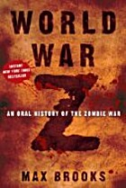 World War Z: An Oral History of the Zombie…