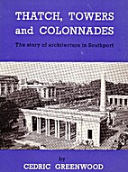 Thatch, towers and colonnades: The story of…