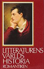 Litteraturens världshistoria. [Bd 7],…