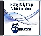 Healthy Body Image by Real Subliminal