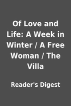 Of Love and Life: A Week in Winter / A Free…