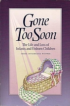 Gone Too Soon: The Life and Loss of Infants…