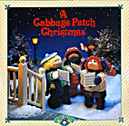 A Cabbage Patch Christmas by Stephen Chapin