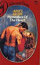 Remedies for the Heart by Ariel Berk