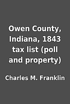 Owen County, Indiana, 1843 tax list (poll…