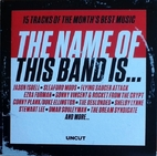 The Name of This Band Is...: 15 Tracks of…
