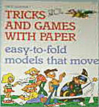 Tricks and Games with Paper by Paul Jackson