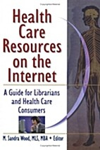 Health care on the internet : a journal for…