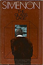 The Glass Cage by Georges Simenon