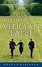 Vieraan lapsi by Alan Hollinghurst