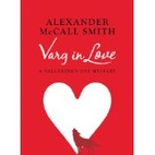 Varg in Love by Alexander McCall Smith
