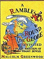 A Ramble Round the Globe Revisited: In the…