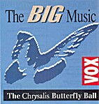 The Big Music: The Chrysalis Butterfly Ball