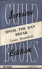 Until the Day Break by Louis Bromfield