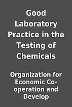 Good Laboratory Practice in the Testing of…