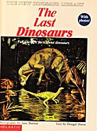 The Last Dinosaurs by Dougal Dixon