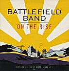 On the rise [sound recording] by Battlefield…