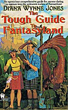 The Tough Guide To Fantasyland by Diana…