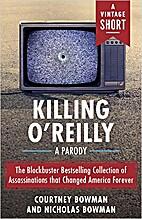 Killing O'Reilly: A Parody (A Vintage…