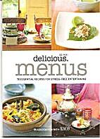 Delicious Menus - 70 Essential Recipes for…