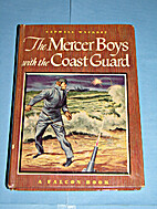 The Mercer Boys With the Coast Guard by…